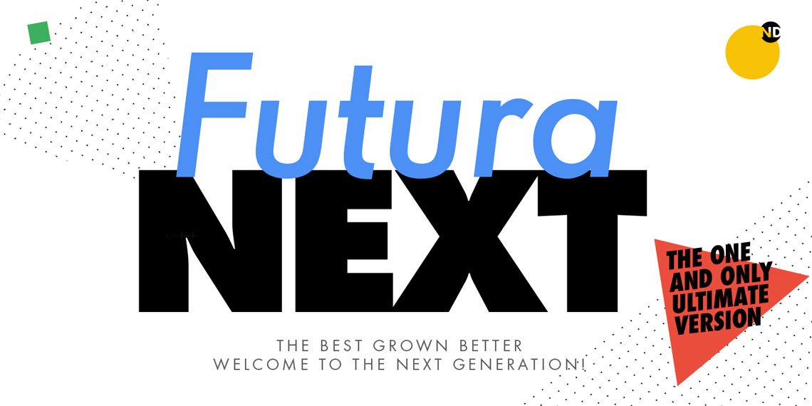Futura Next® by Neufville Digital