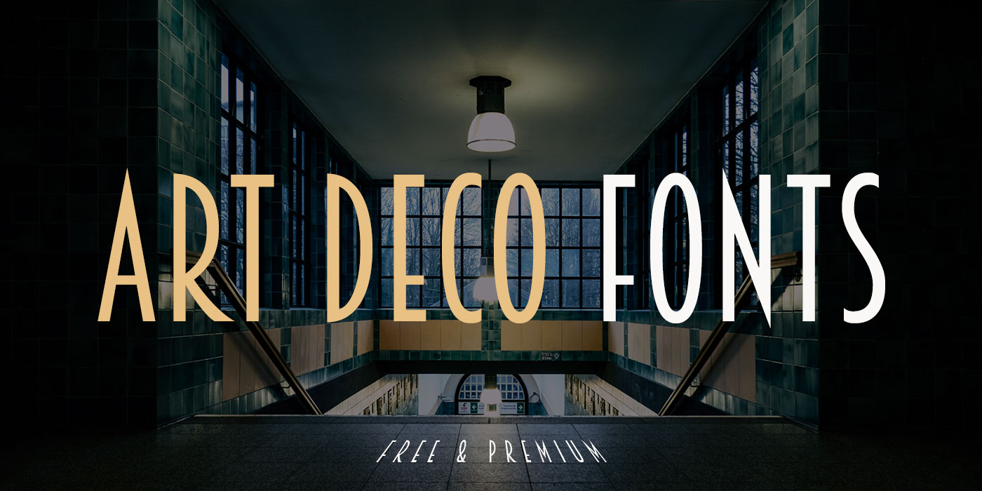 30 art deco fonts bold extravagance of lettering - What is art deco ...