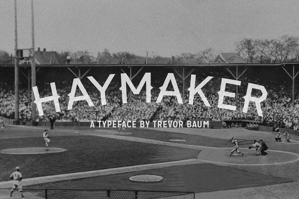 Haymaker Rough Font