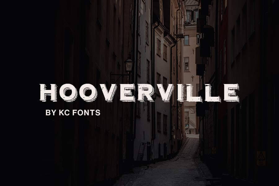 Hooverville Rustic Font