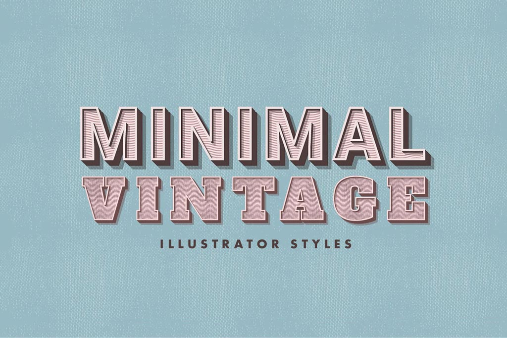 Minimal Vintage Illustrator Styles