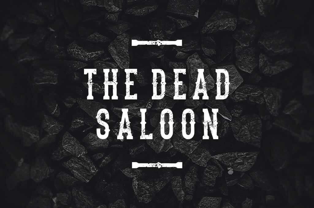 The Dead Saloon
