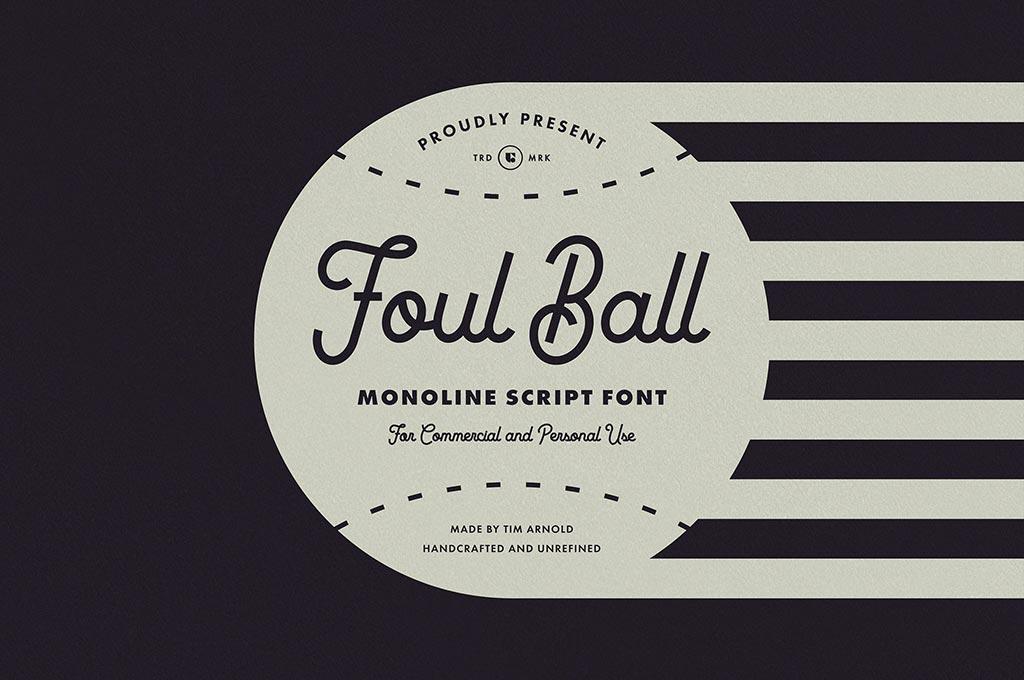 Foul Ball - Monoline Script
