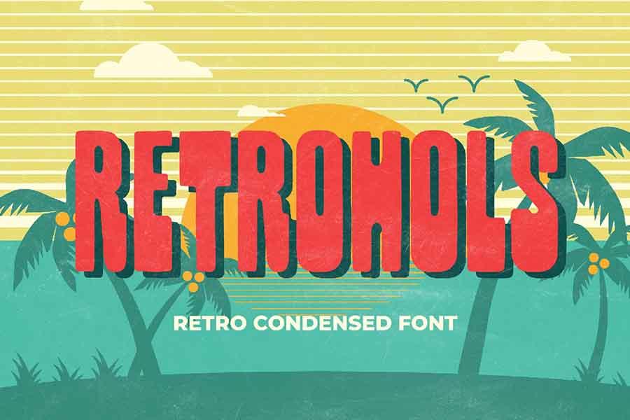 Retrohols — Retro Condensed Font