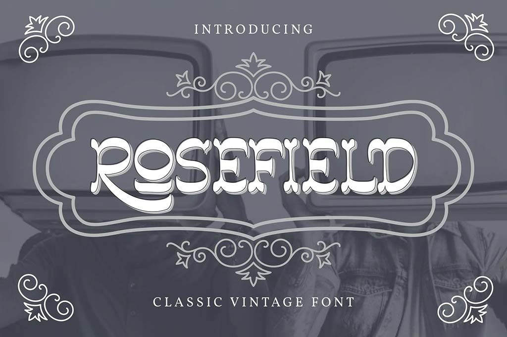 Rosefield | Classic Vintage Font