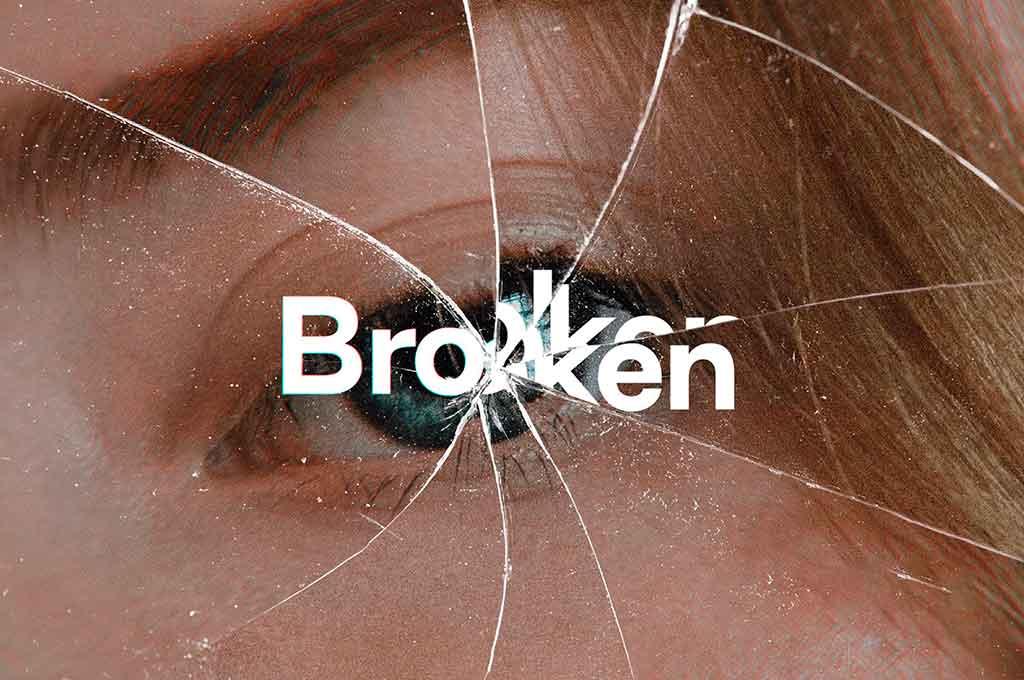 Broken — Cracked Glass Distortions