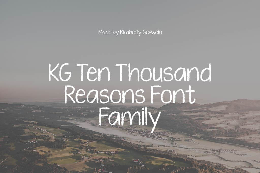 KG Ten Thousand Reasons Font Family