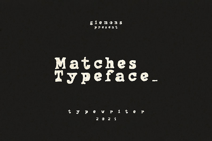 Matches Typeface