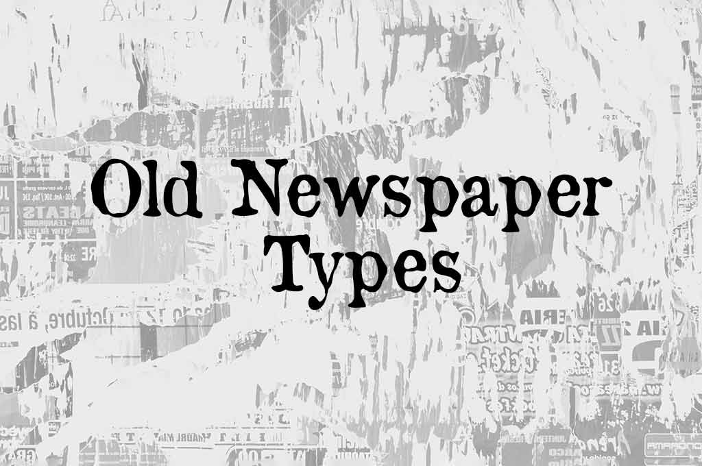 Old Newspaper Types