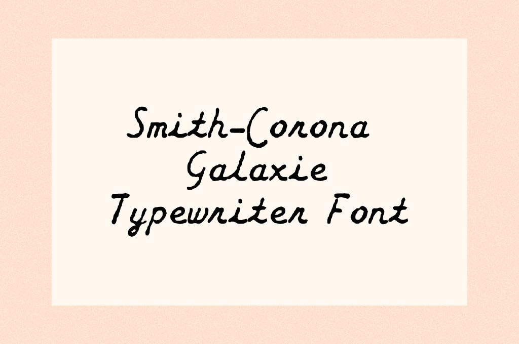 Smith-Corona Galaxie Typewriter Font