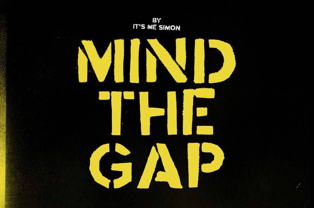 Mind the Gap stencil font