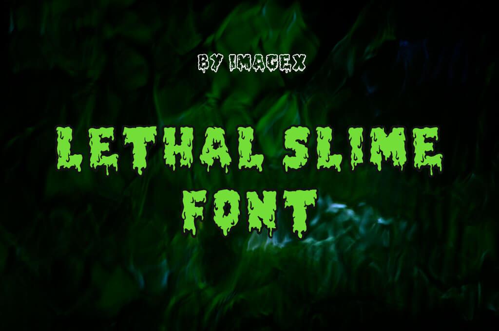 Lethal Slime
